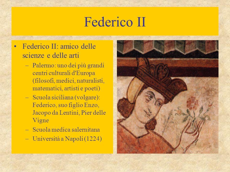 Federico II Federico II: amico delle scienze e delle arti