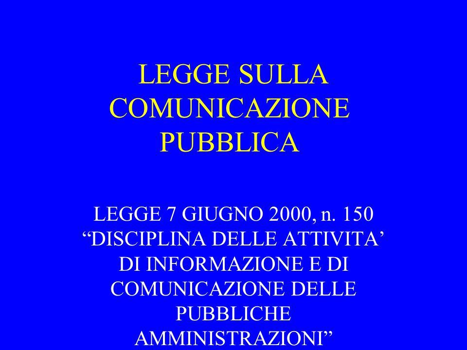LEGGE SULLA COMUNICAZIONE PUBBLICA