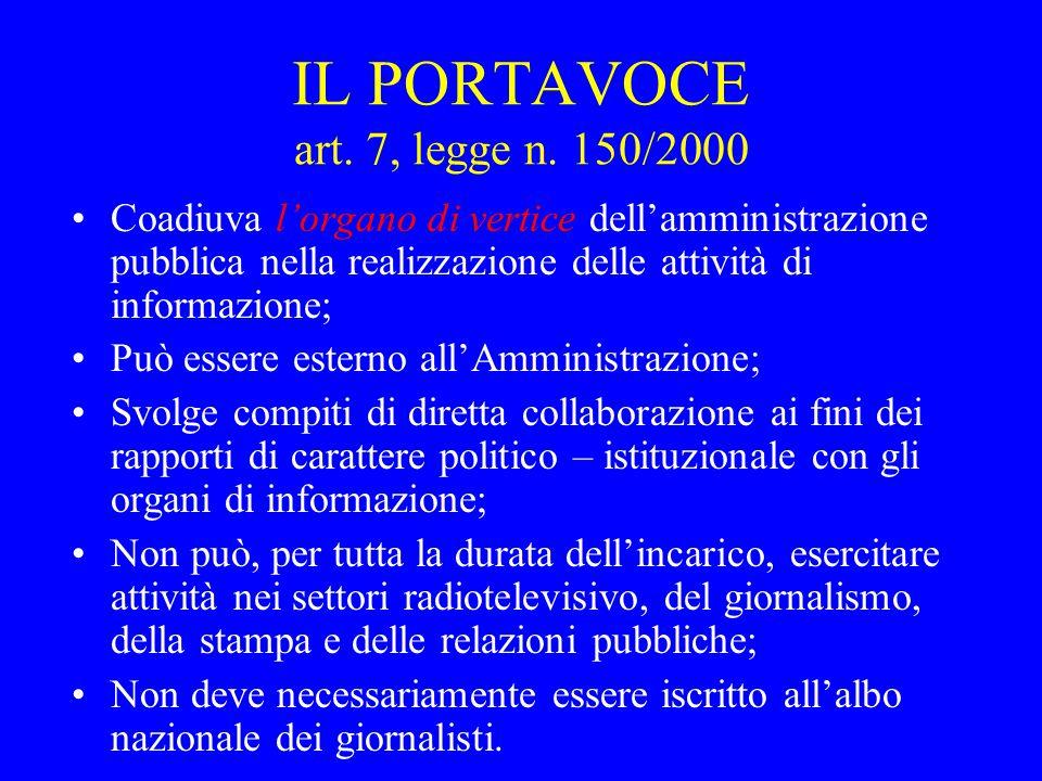 IL PORTAVOCE art. 7, legge n. 150/2000
