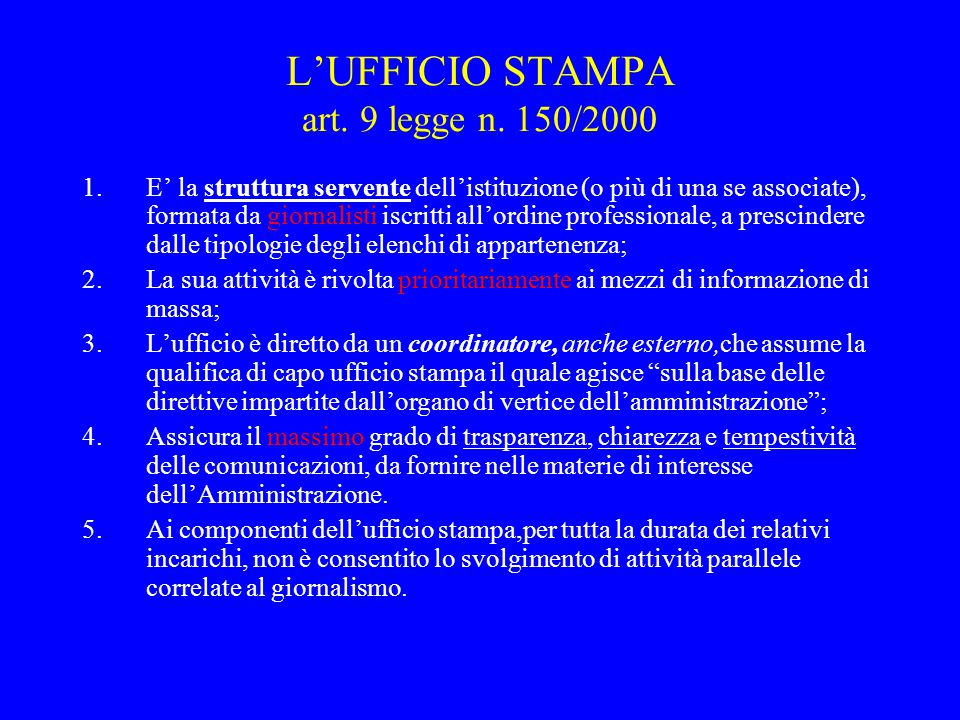 L'UFFICIO STAMPA art. 9 legge n. 150/2000