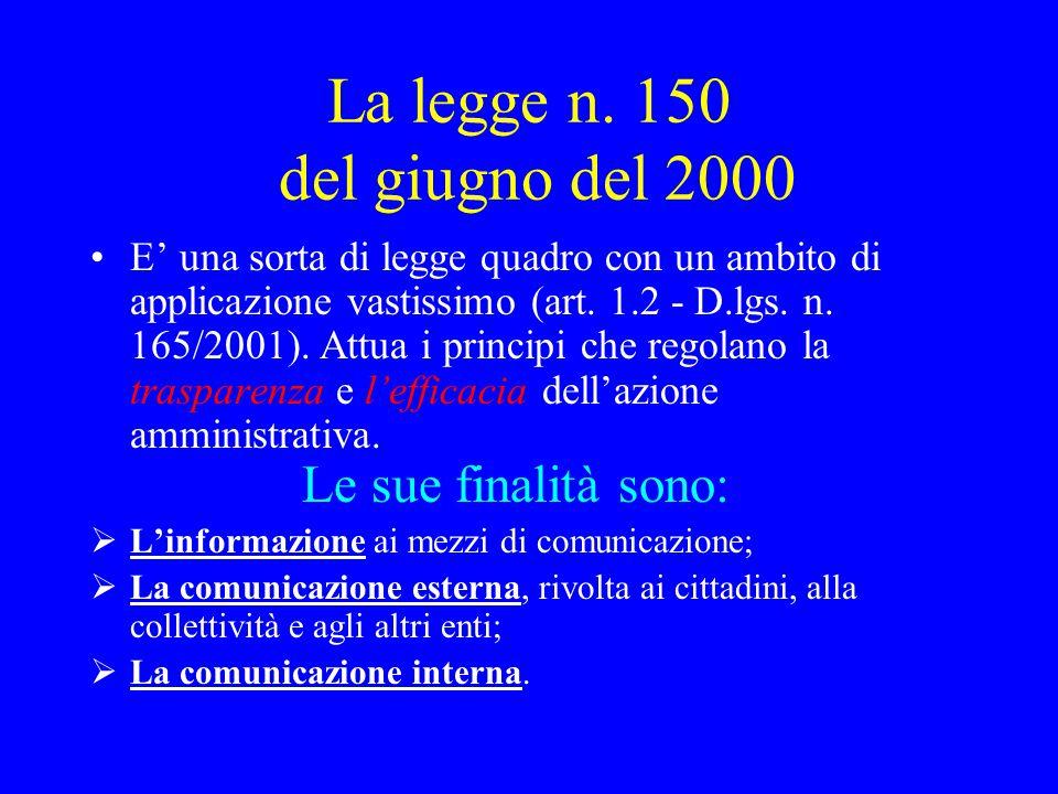 La legge n. 150 del giugno del 2000