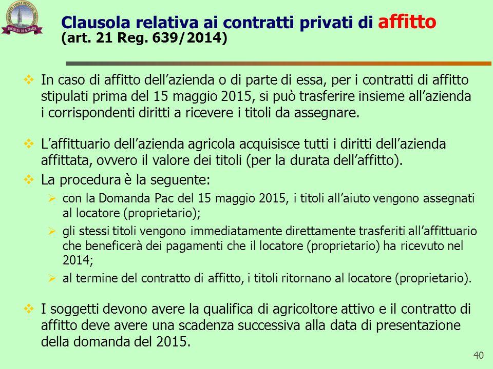 Clausola relativa ai contratti privati di affitto (art. 21 Reg