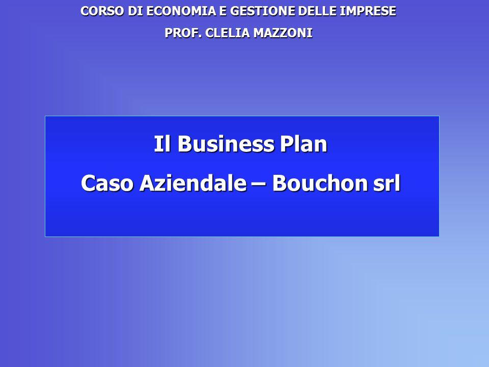 Il Business Plan Caso Aziendale – Bouchon srl