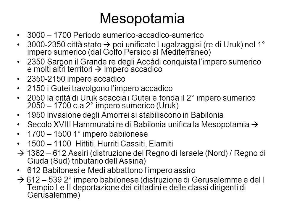 Mesopotamia 3000 – 1700 Periodo sumerico-accadico-sumerico