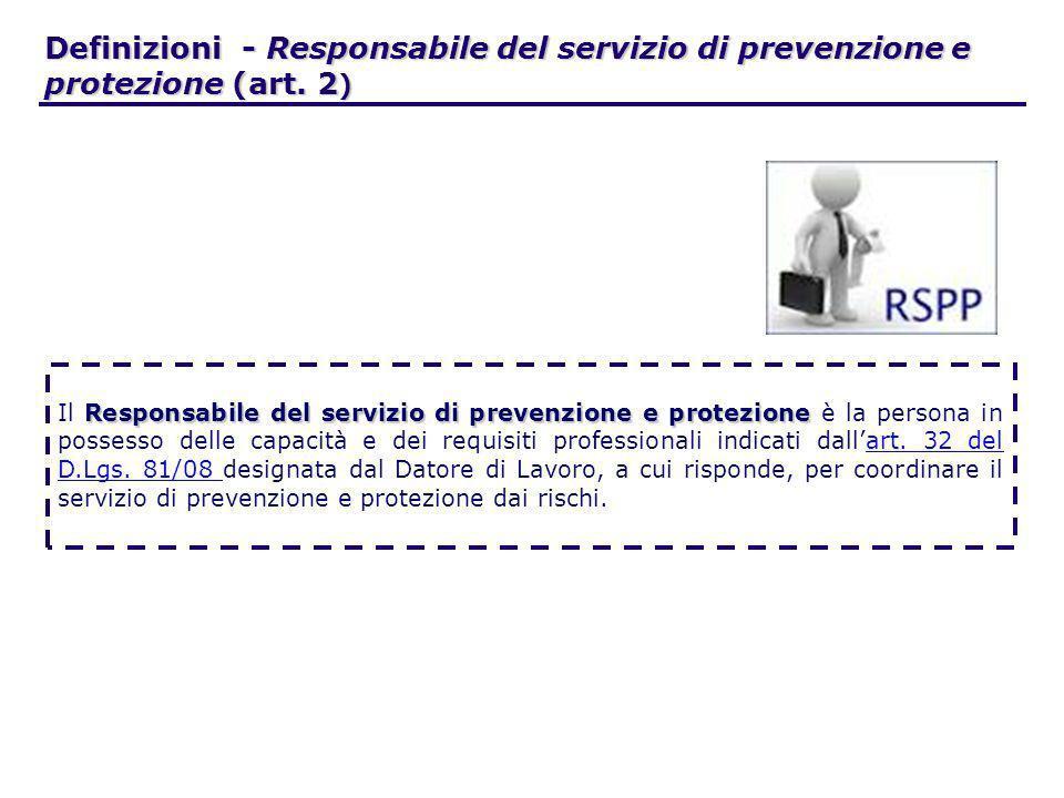 Definizioni - Responsabile del servizio di prevenzione e protezione (art. 2)