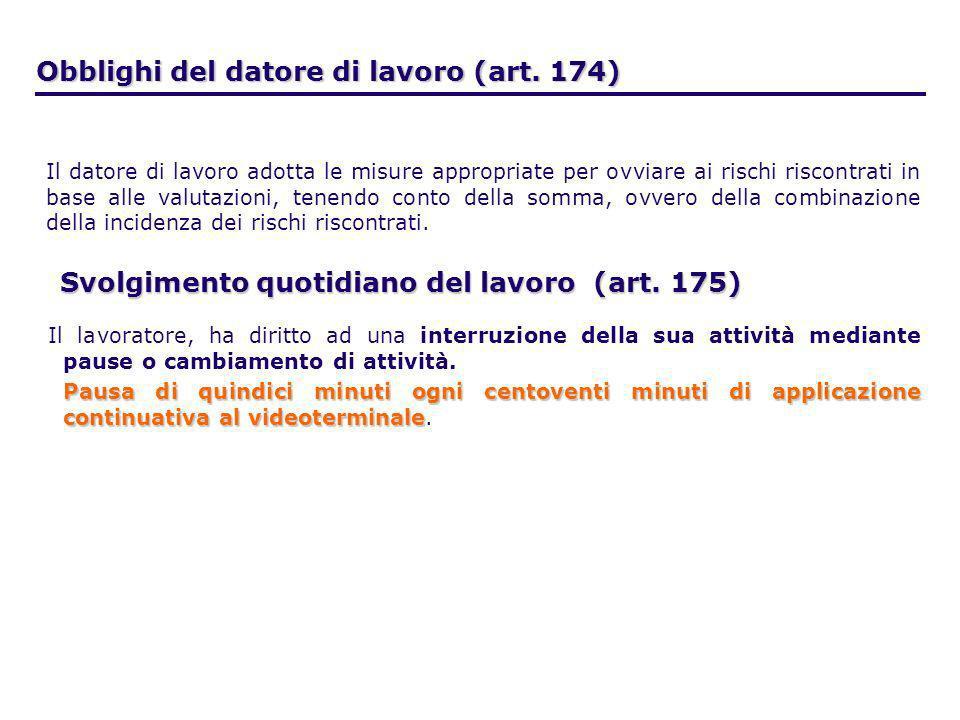 Obblighi del datore di lavoro (art. 174)