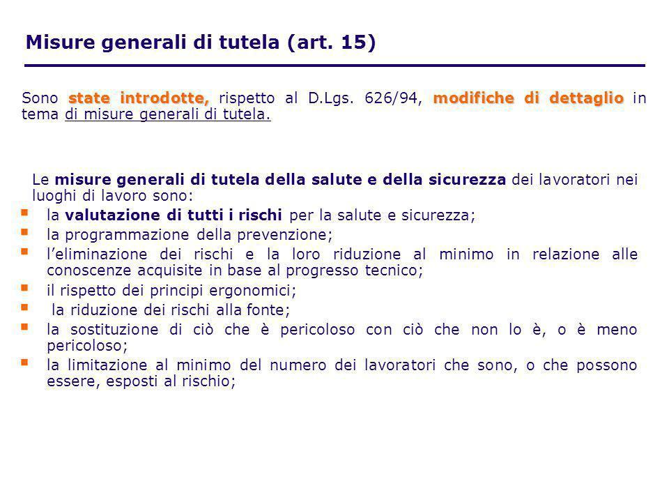 Misure generali di tutela (art. 15)