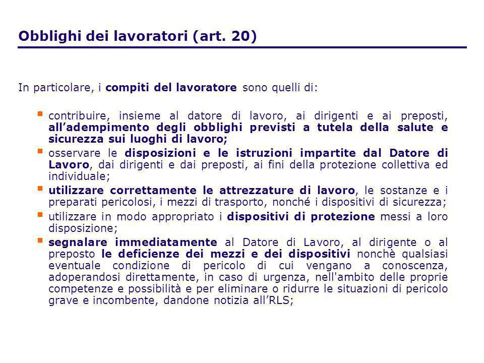 Obblighi dei lavoratori (art. 20)