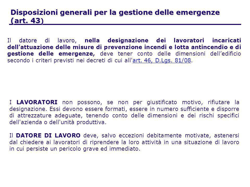 Disposizioni generali per la gestione delle emergenze (art. 43)