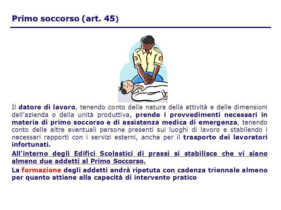 Primo soccorso (art. 45)