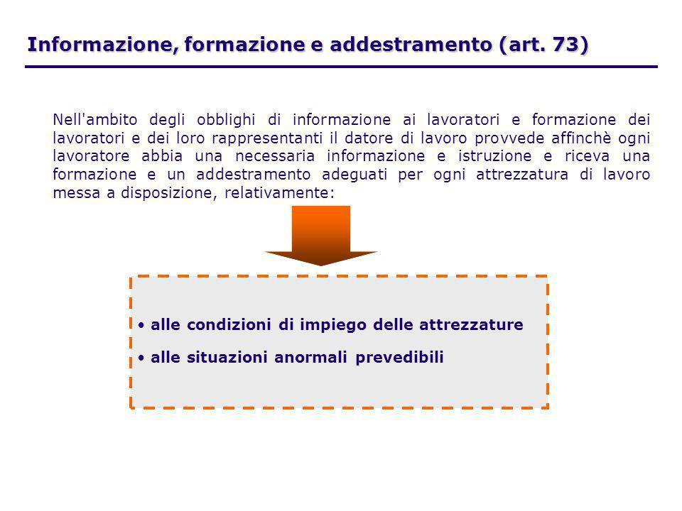 Informazione, formazione e addestramento (art. 73)