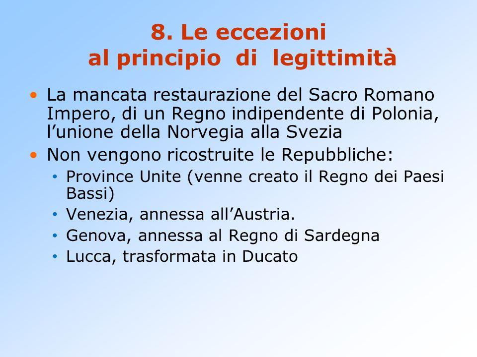 8. Le eccezioni al principio di legittimità