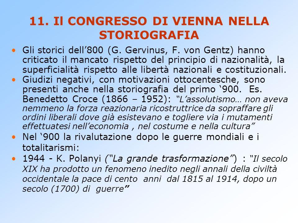 11. Il CONGRESSO DI VIENNA NELLA STORIOGRAFIA