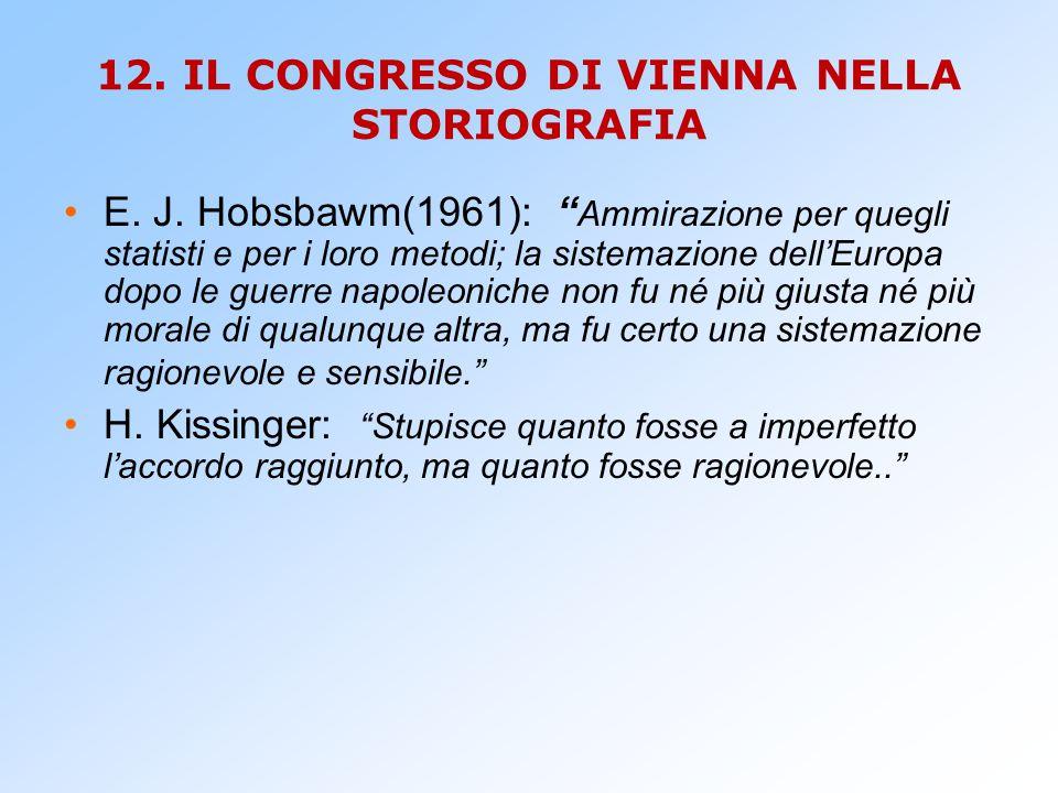 12. IL CONGRESSO DI VIENNA NELLA STORIOGRAFIA