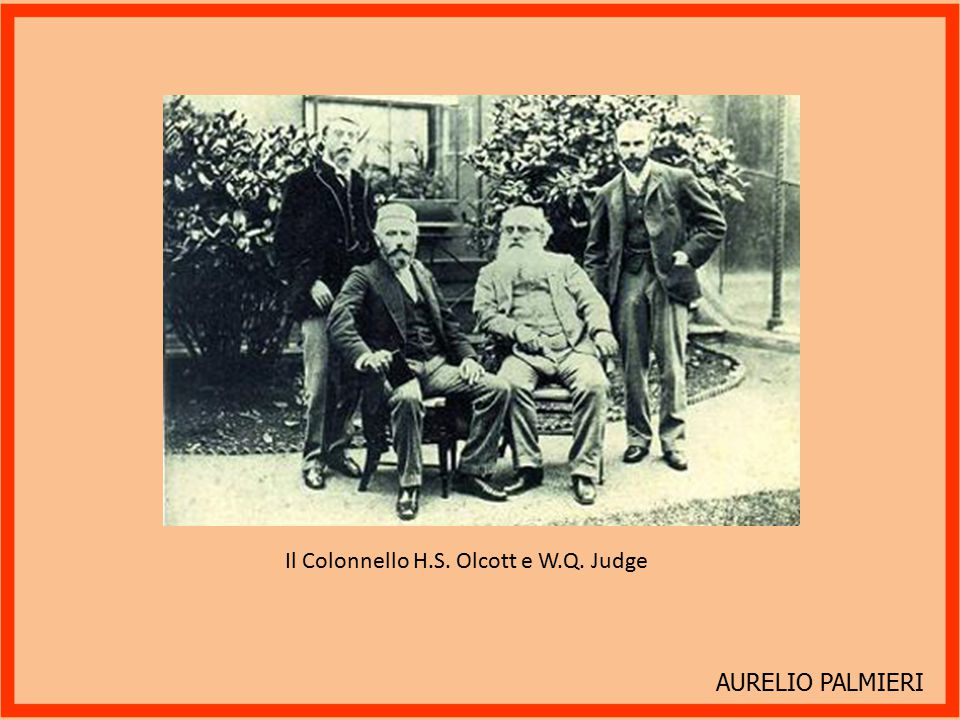Il Colonnello H.S. Olcott e W.Q. Judge