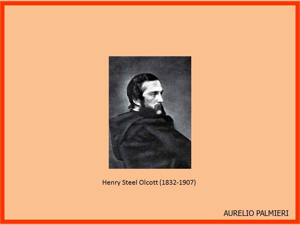 Henry Steel Olcott (1832-1907) AURELIO PALMIERI