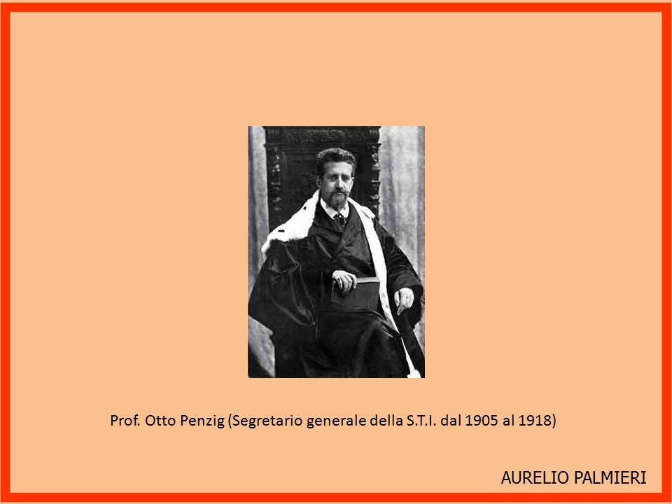 Prof. Otto Penzig (Segretario generale della S.T.I. dal 1905 al 1918)