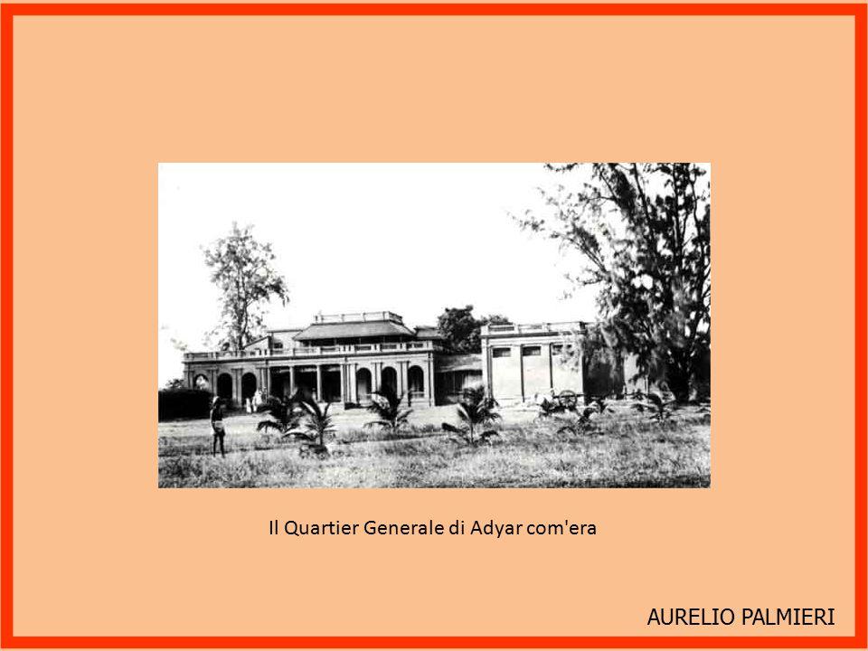 Il Quartier Generale di Adyar com era