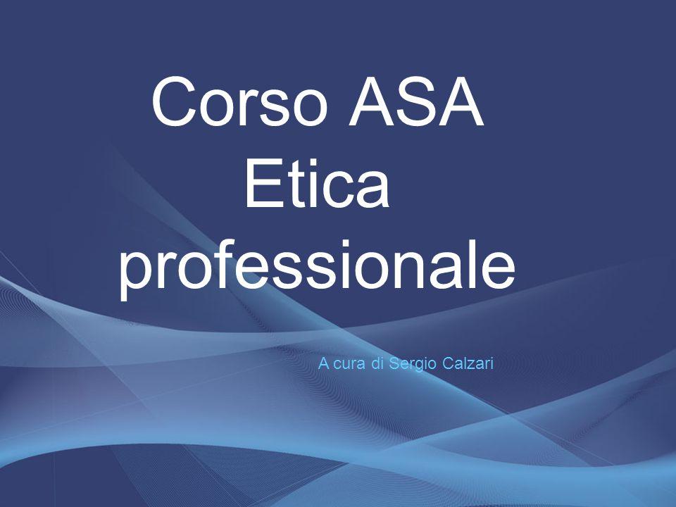 Corso ASA Etica professionale