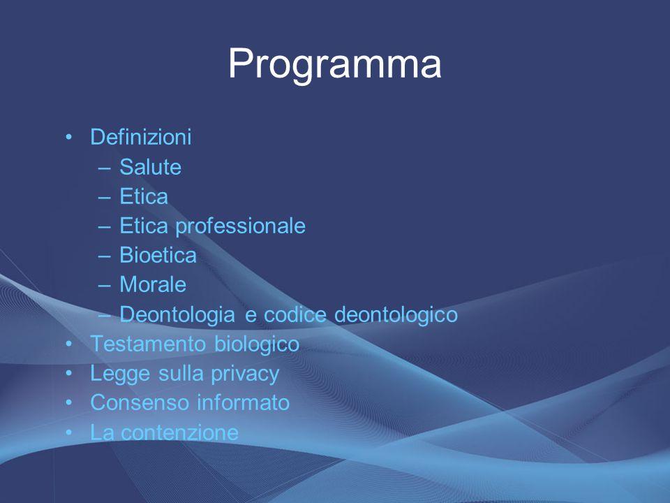 Programma Definizioni Salute Etica Etica professionale Bioetica Morale