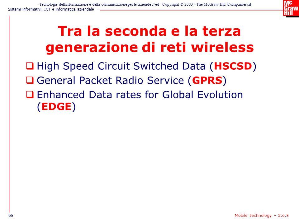 Tra la seconda e la terza generazione di reti wireless