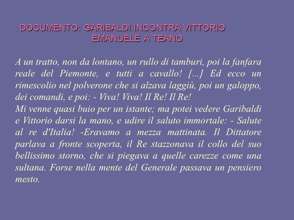 DOCUMENTO: GARIBALDI INCONTRA VITTORIO EMANUELE A TEANO