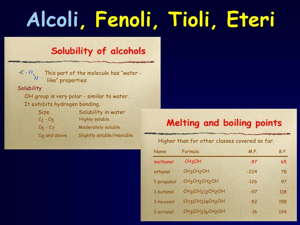 Alcoli, Fenoli, Tioli, Eteri