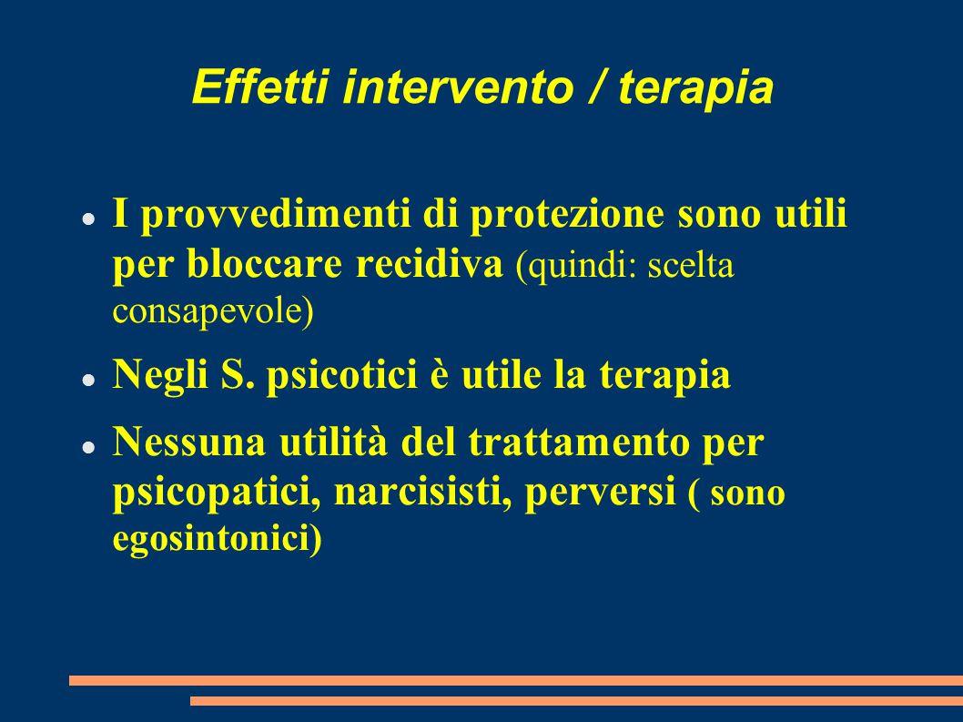 Effetti intervento / terapia