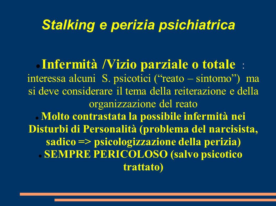 Stalking e perizia psichiatrica