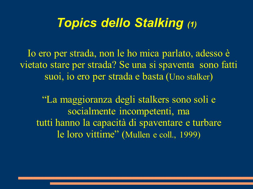 Topics dello Stalking (1)