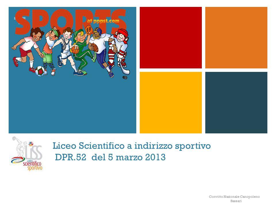 Liceo Scientifico a indirizzo sportivo DPR.52 del 5 marzo 2013
