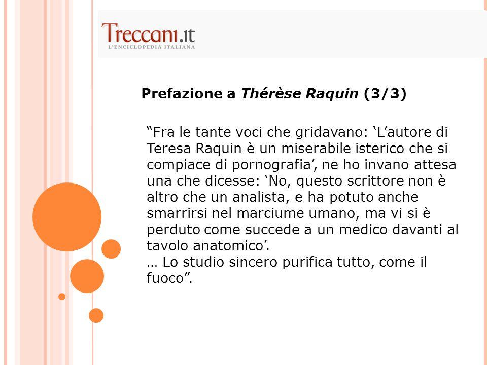 Prefazione a Thérèse Raquin (3/3)