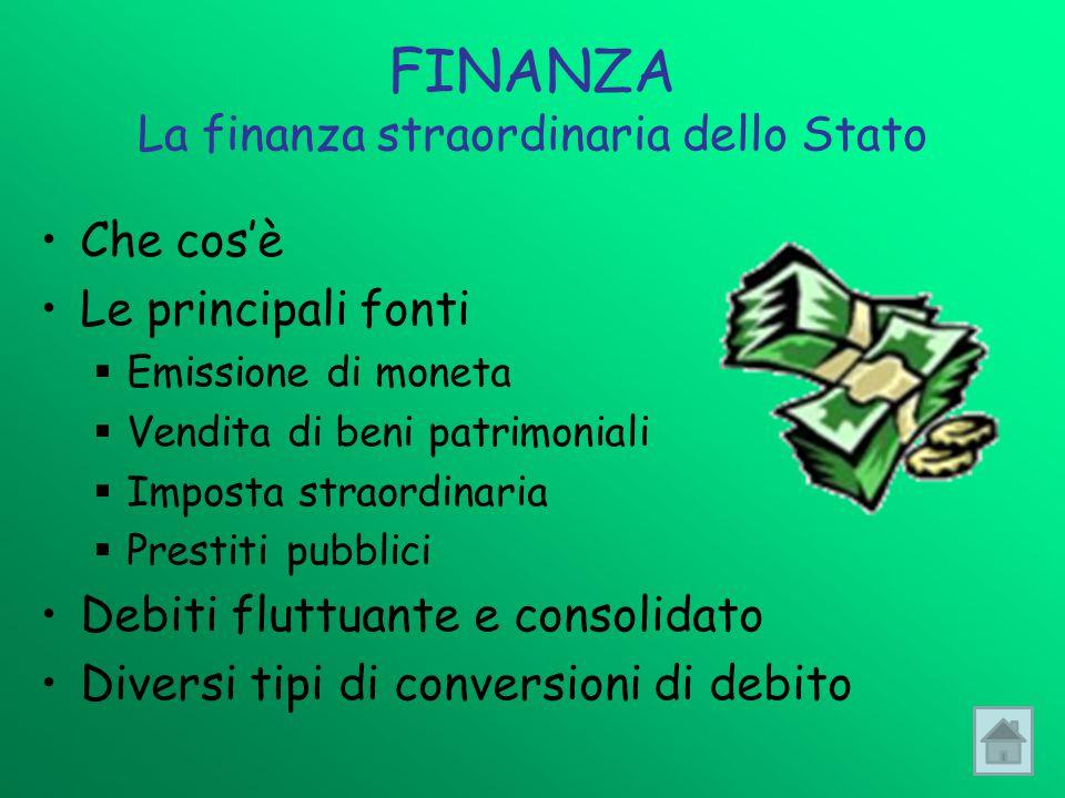 FINANZA La finanza straordinaria dello Stato