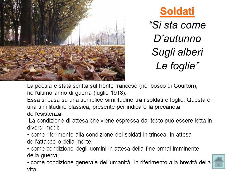 Soldati Si sta come D'autunno Sugli alberi Le foglie