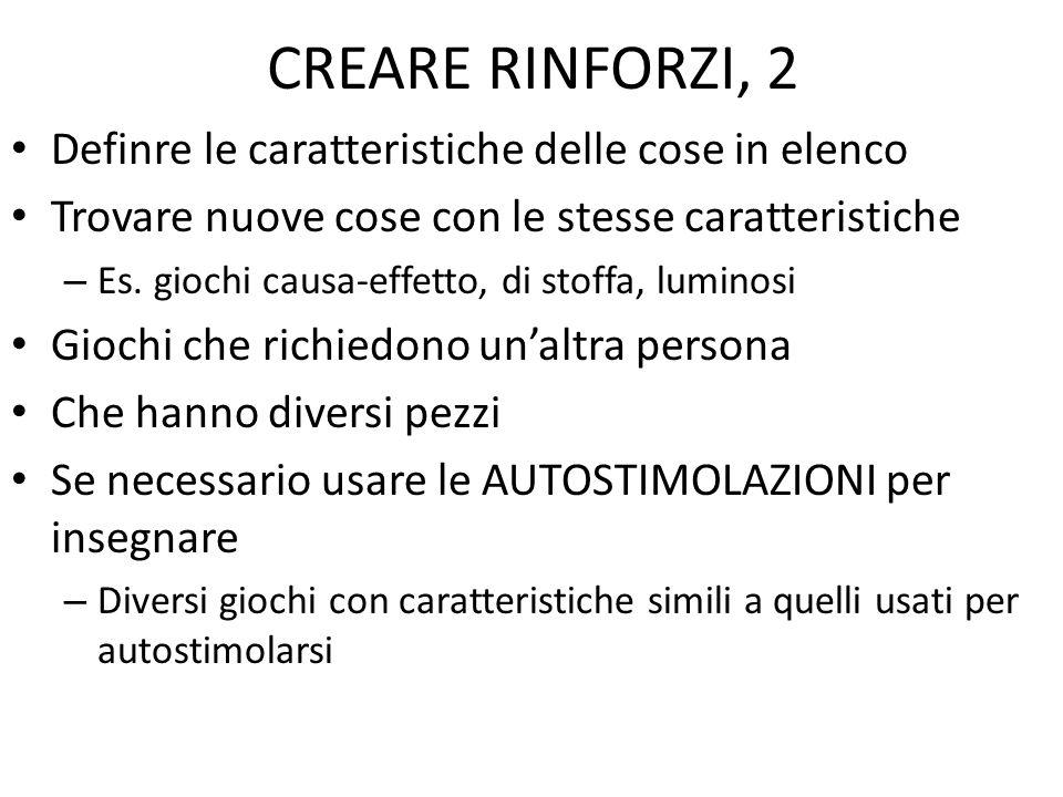 CREARE RINFORZI, 2 Definre le caratteristiche delle cose in elenco