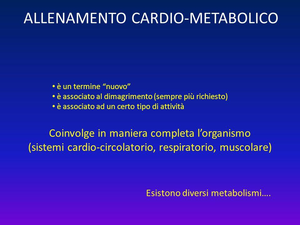 ALLENAMENTO CARDIO-METABOLICO
