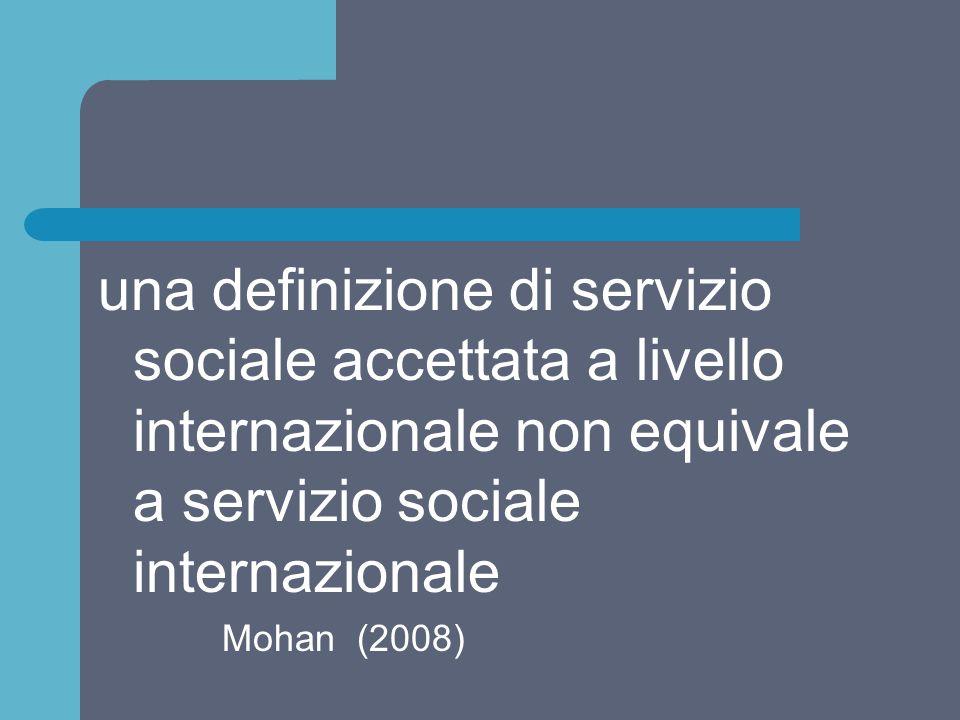 una definizione di servizio sociale accettata a livello internazionale non equivale a servizio sociale internazionale