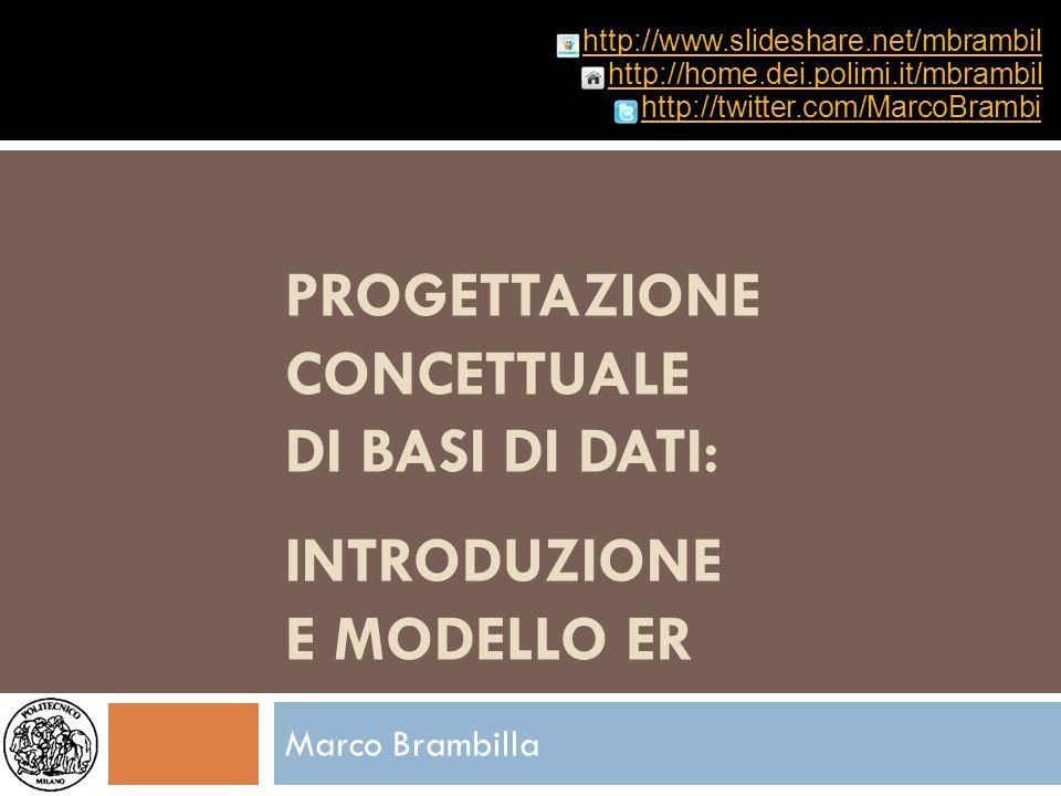 Progettazione concettuale di basi di dati: introduzione e modello ER