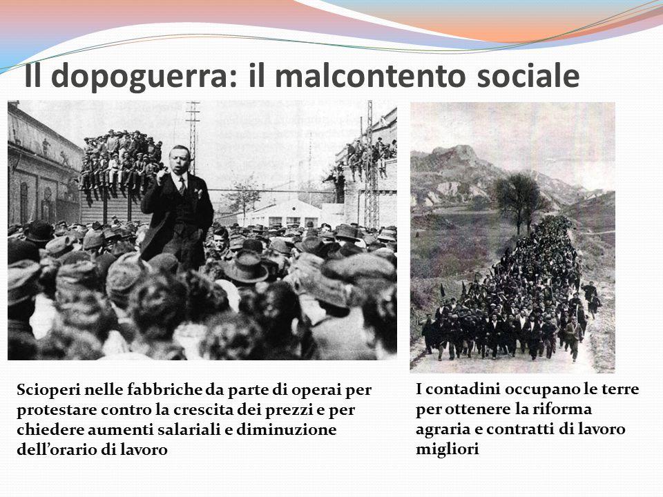 Il dopoguerra: il malcontento sociale