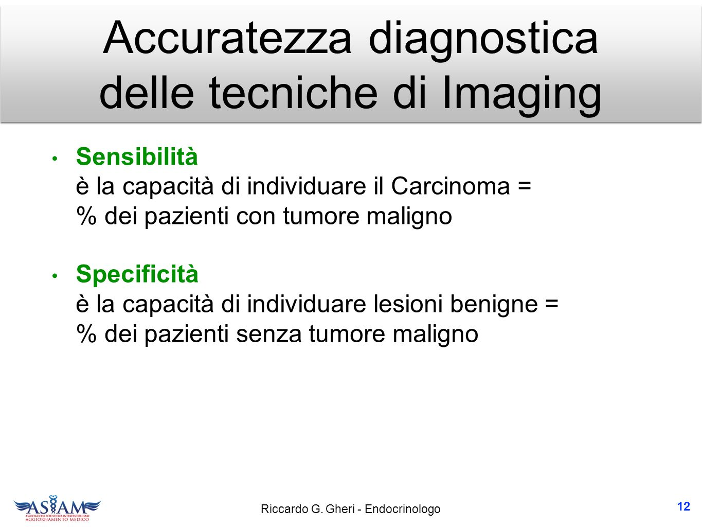 Accuratezza diagnostica delle tecniche di Imaging