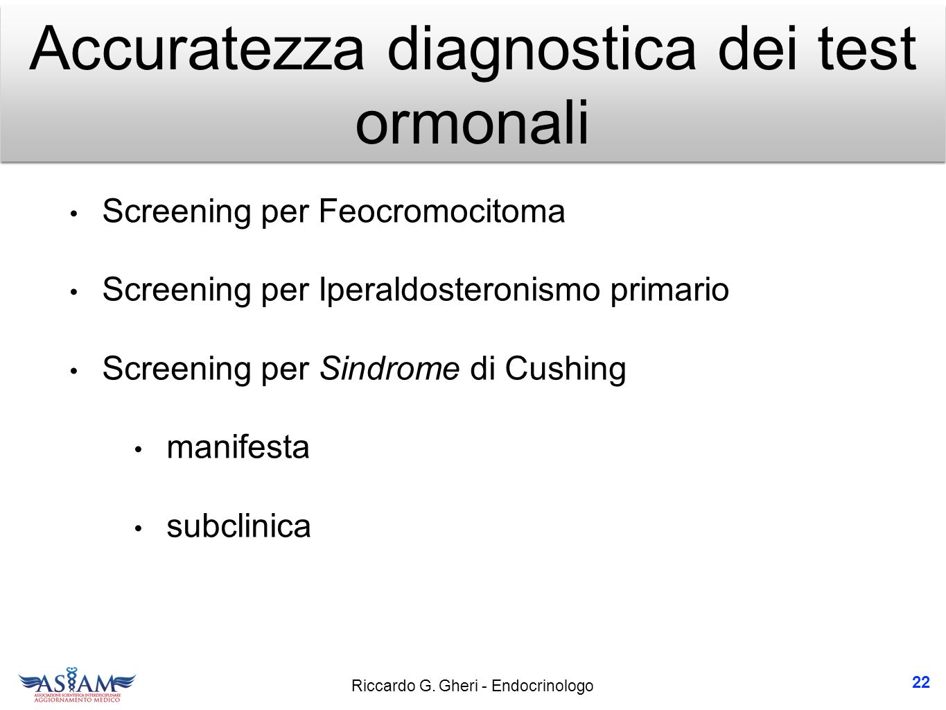 Accuratezza diagnostica dei test ormonali
