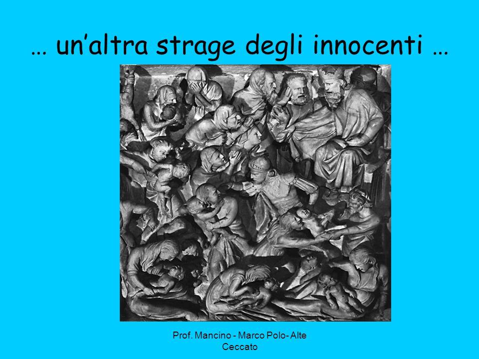 … un'altra strage degli innocenti …