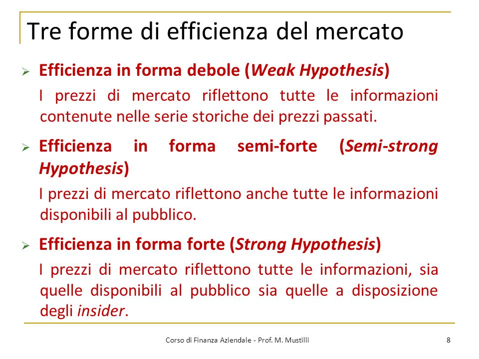 Tre forme di efficienza del mercato