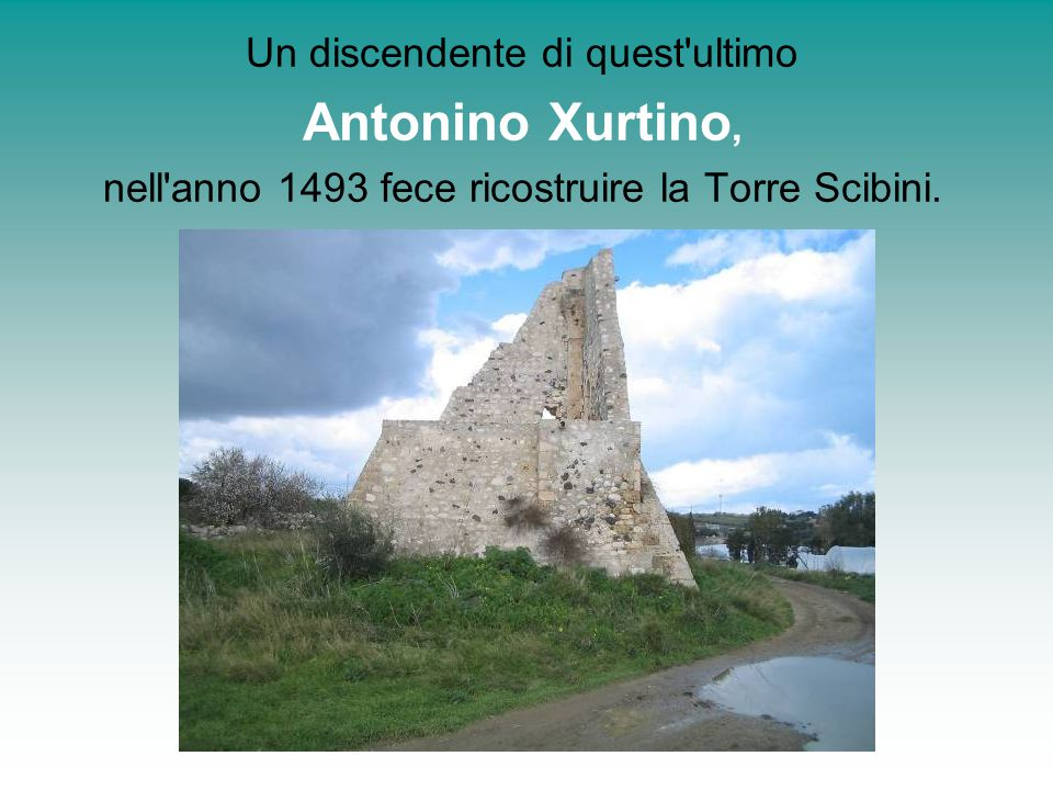 Antonino Xurtino, Un discendente di quest ultimo