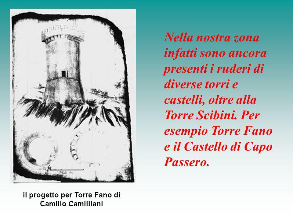 il progetto per Torre Fano di Camillo Camilliani