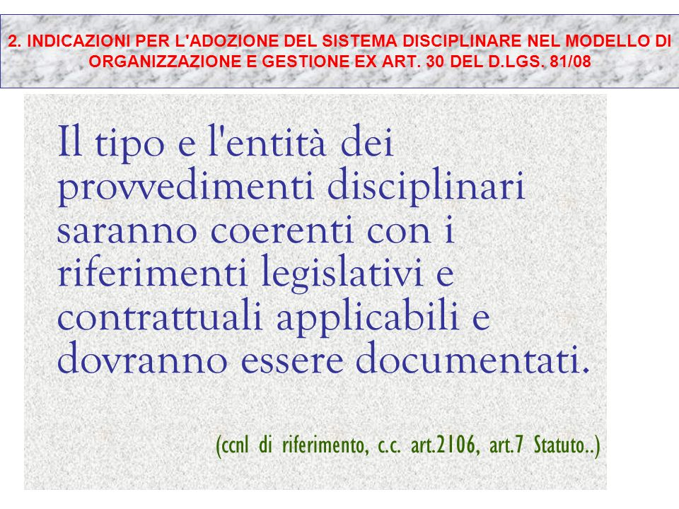 (ccnl di riferimento, c.c. art.2106, art.7 Statuto..)