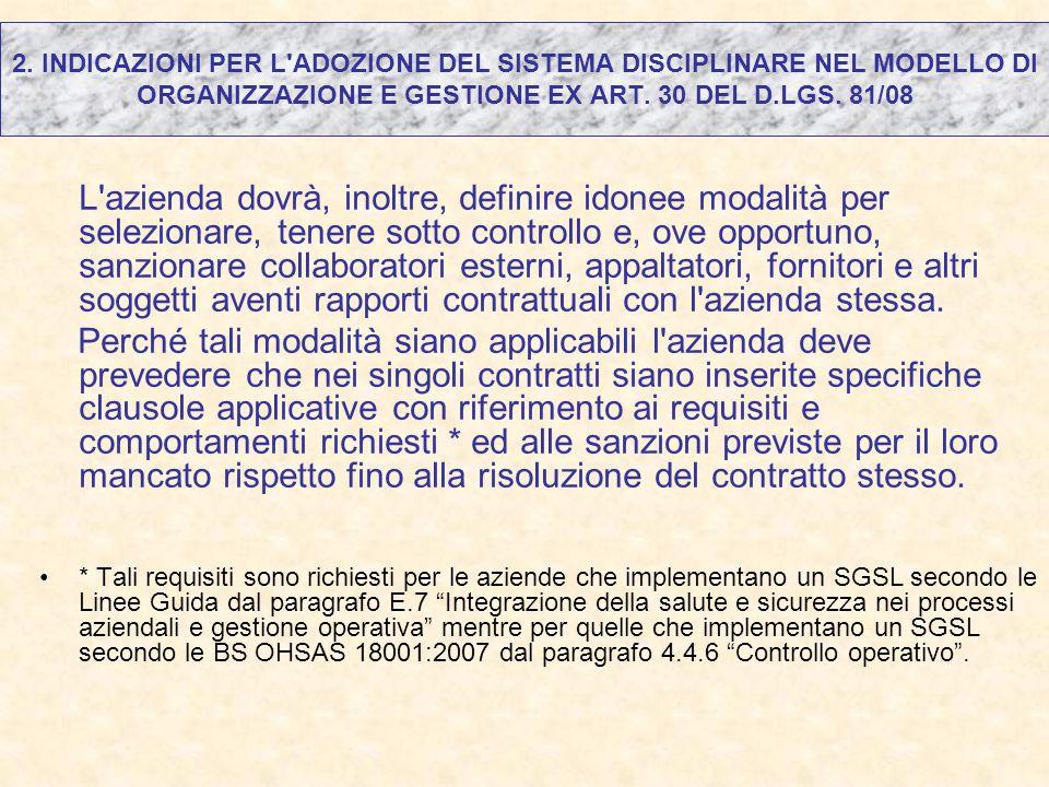 2. INDICAZIONI PER L ADOZIONE DEL SISTEMA DISCIPLINARE NEL MODELLO DI ORGANIZZAZIONE E GESTIONE EX ART. 30 DEL D.LGS. 81/08