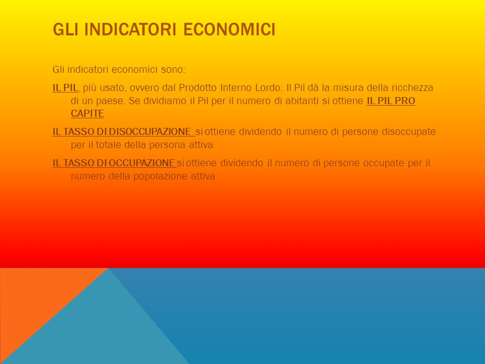 Gli indicatori economici