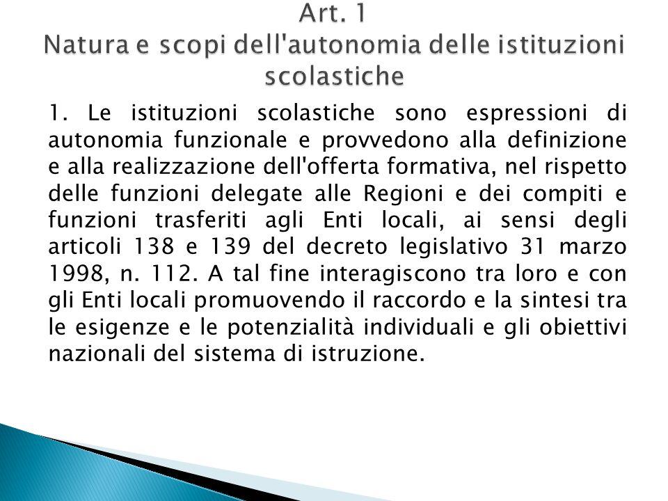 Art. 1 Natura e scopi dell autonomia delle istituzioni scolastiche
