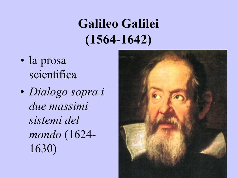 Galileo Galilei (1564-1642) la prosa scientifica